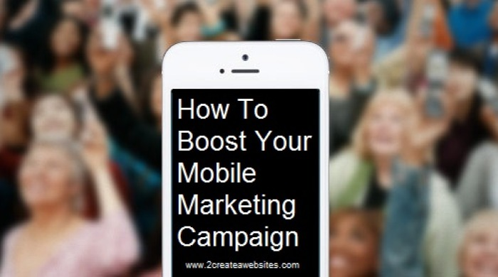 How To Boost Your Mobile Marketing Campaign